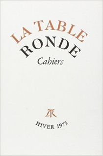 Cahiers de la Table ronde, hiver 1973 -