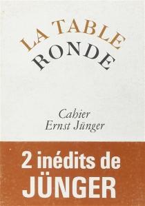 Cahiers de la Table ronde, hiver 1976| Ernst Jünger -