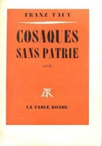Cosaques sans patrie : récit - FranzTaut