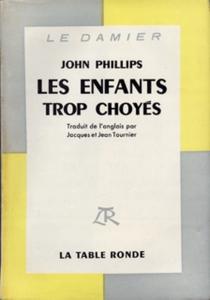 Les enfants trop choyés - John PhillipsMarquand