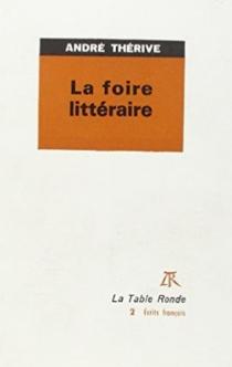 La Foire littéraire - AndréThérive
