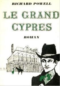 Le Grand cyprès - RichardPowell