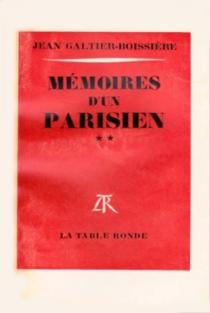 Mémoires d'un Parisien - JeanGaltier-Boissière