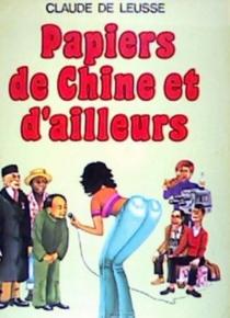 Papiers de Chine et d'ailleurs - Claude deLeusse
