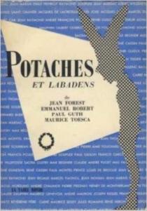 Potaches et labadens ou la Classe intemporelle : d'après l'émission radiophonique de Jean Forest et Emmanuel Robert - PaulGuth