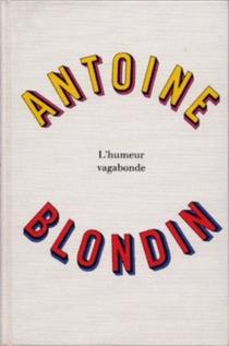 L'Humeur vagabonde - AntoineBlondin