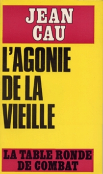 L'Agonie de la vieille - JeanCau