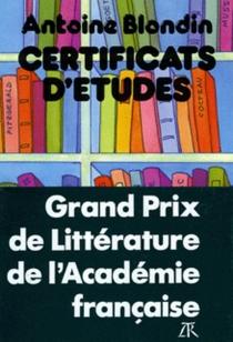 Certificats d'études - AntoineBlondin