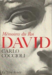 Mémoires du roi David - CarloCoccioli