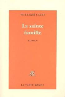 La sainte famille - WilliamCliff