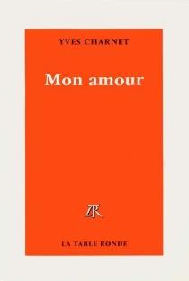 Mon amour - YvesCharnet