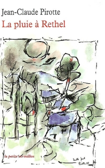 La pluie à Rethel - Jean-ClaudePirotte