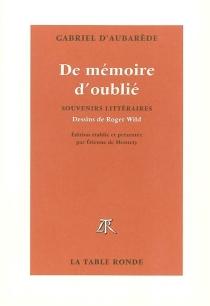 De mémoire d'oublié - Gabriel d'Aubarede