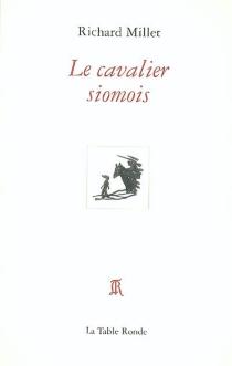 Le cavalier siomois - RichardMillet