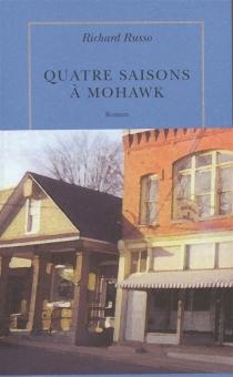 Quatre saisons à Mohawk - RichardRusso