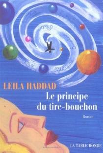 Le principe du tire-bouchon - LeïlaHaddad
