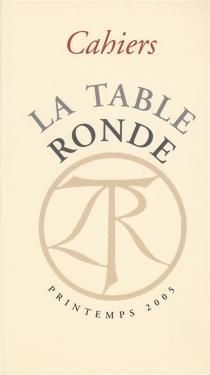 Cahiers de la Table ronde, nouvelle série, n° 1 (2005) -