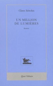 Un million de lumières - ClaraSánchez