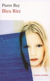 Bleu Ritz - PierreRey