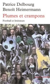 Plumes et crampons : football et littérature -