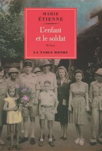 L'enfant et le soldat - MarieÉtienne