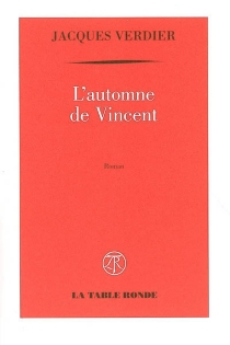 L'automne de Vincent - JacquesVerdier