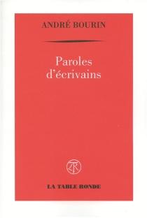 Paroles d'écrivains - AndréBourin