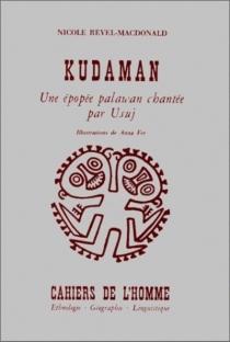 Kudaman : une épopée palawan chantée par Usuj -