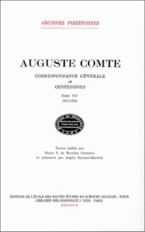 Correspondance générale et confessions - AugusteComte
