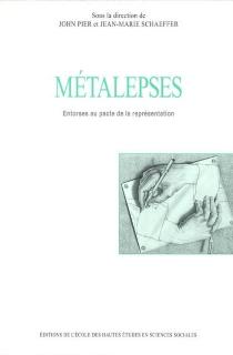 Métalepses : entorses aux pactes de la représentation -