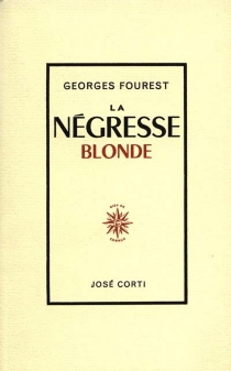 La Négresse blonde - GeorgesFourest