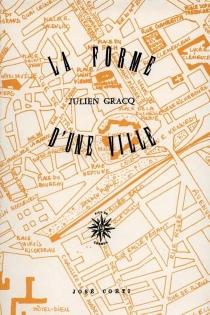 La Forme d'une ville - JulienGracq