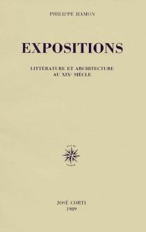 Expositions : littérature et architecture au XIXe siècle - PhilippeHamon