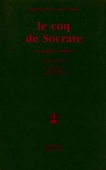 Le Coq de Socrate : et autres contes - LeopoldoAlas