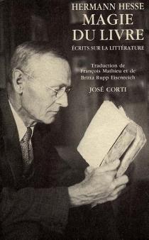 Magie du livre : écrits sur la littérature - HermannHesse