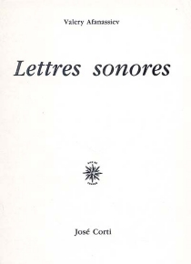 Lettres sonores - Valery Afanassiev