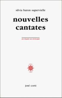 Nouvelles cantates - SilviaBaron Supervielle