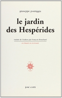 Le jardin des hespérides - GiuseppePontiggia