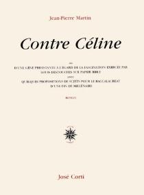 Contre Céline - Jean-PierreMartin