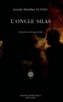 L'oncle Silas - Joseph SheridanLe Fanu