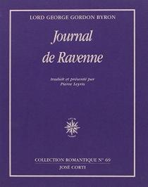 Journal de Ravenne| Suivi de Pensées détachées| Suivi de Journal de Céphalonie et de Missolonghi - George Gordon ByronByron