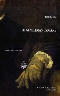Le gentleman tzigane - GeorgeBorrow