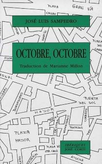 Octobre, octobre - José LuisSampedro