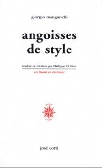 Angoisses de style - GiorgioManganelli