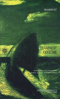 Le vaisseau fantôme - FrederickMarryat