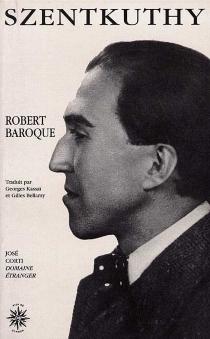 Robert Baroque - MiklósSzentkuthy
