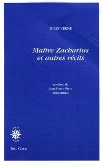 Maître Zacharius : et autres récits - JulesVerne