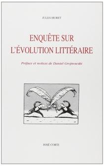 Enquête sur l'évolution littéraire - JulesHuret