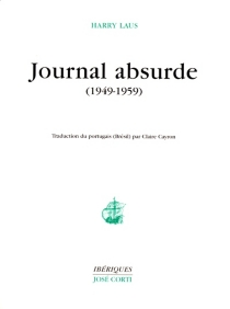Journal absurde : 1949-1959 - Harry Laus