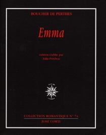 Emma ou Quelques lettres de femme - JacquesBoucher de Perthes